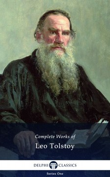 Lev Tolsztoj - Delphi Complete Works of Leo Tolstoy (Illustrated) [eKönyv: epub, mobi]