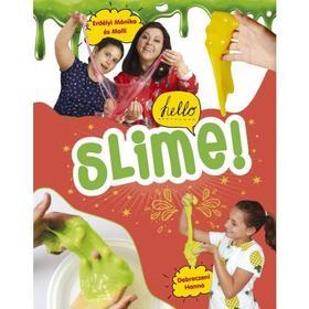 Erdélyi Mónika - Molli - Slime!