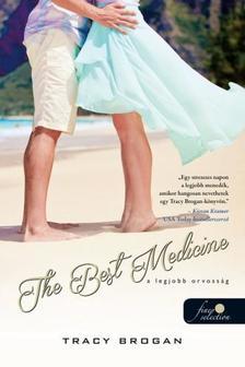 Tracy Brogan - The Best Medicine - A legjobb orvosság (Bell Harbor 2.)