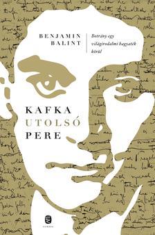 Balint, Benjamin - Kafka utolsó pere