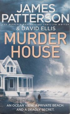 James Patterson - Murder House [antikvár]