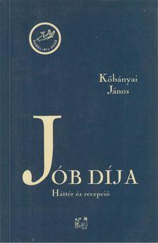 Köbányai János - Jób díja [antikvár]