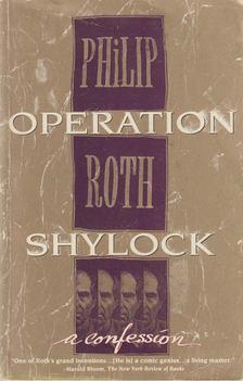 Philip Roth - Operation Shylock [antikvár]