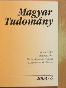 Altrichter Ferenc - Magyar Tudomány 2003. június [antikvár]