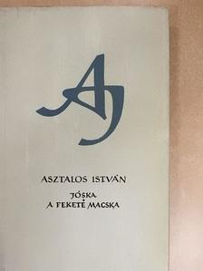 Asztalos István - Jóska/A fekete macska [antikvár]