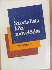 Bíró Vera - Szocialista közművelődés [antikvár]