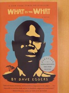 Dave Eggers - What is the What [antikvár]
