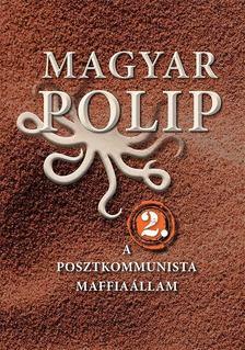 Magyar Bálint, Vásárhelyi Júlia - Magyar polip 2. [antikvár]