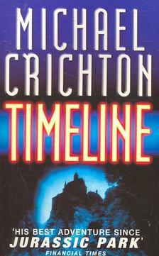 Michael Crichton - Timeline [antikvár]