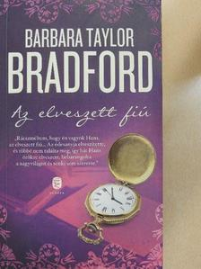 Barbara Taylor Bradford - Az elveszett fiú [antikvár]