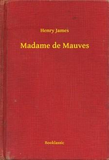 Henry James - Madame de Mauves [eKönyv: epub, mobi]