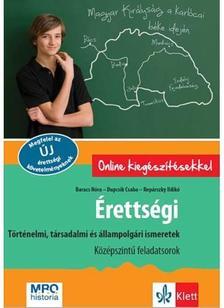 Baracs Nóra, Dupcsik Csaba, Repárszky Ildikó - Érettségi - Történelmi, társadalmi és állampolgári ismeretek - Középszintű feladatsorok