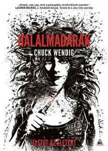 Chuck Wendig - Halálmadarak