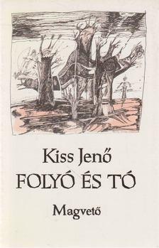 Kiss Jenő - Folyó és tó [antikvár]