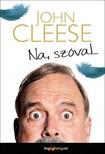 John Cleese - Na szóval... [eKönyv: epub, mobi]