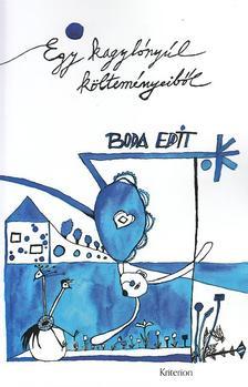 Boda Edit - Egy kagylónyúl költeményeiből