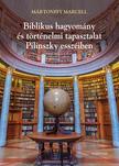 Mártonffy Marcell - Biblikus hagyomány és történelmi tapasztalat Pilinszky esszéiben. Poétika és teológia II.
