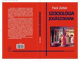Fleck Zoltán - Szociológia jogászoknak  [eKönyv: epub, mobi]