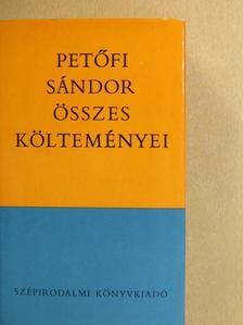 Petőfi Sándor - Petőfi Sándor összes költeményei [antikvár]