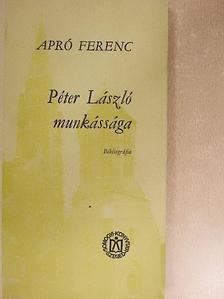Apró Ferenc - Péter László munkássága [antikvár]