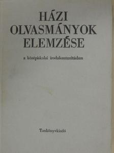 Csőregh László - Házi olvasmányok elemzése [antikvár]