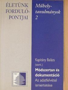 Gyabronkáné Németh Zsuzsanna - Módszertan és dokumentáció [antikvár]