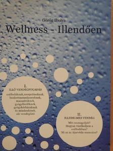 Görög Ibolya - Wellness - Illendően (dedikált példány) [antikvár]