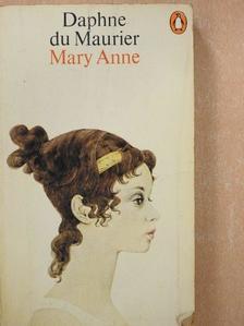Daphne du Maurier - Mary Anne [antikvár]