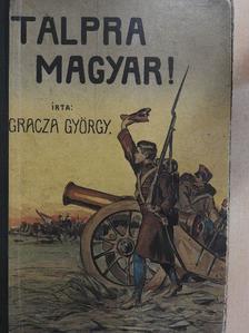 Gracza György - Talpra magyar! [antikvár]