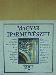 Bakacsi Anikó - Magyar Iparművészet 2001/1 [antikvár]