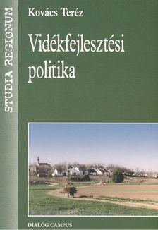 Kovács Teréz - Vidékfejlesztési politika [antikvár]