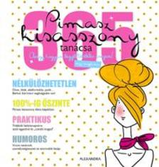 Jean-Francois Patarin - Pimasz kisasszony 365 tanácsa - Avagy hogyan legyél tökéletes csajszi!