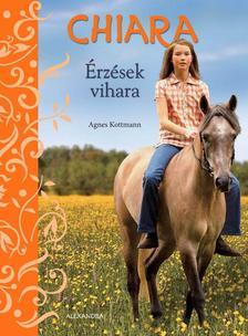 Agnes kottmann - Chiara - Érzések vihara