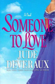 Jude Deveraux - Someone to love [antikvár]
