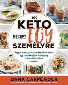 Dana Carpender - 100 keto recept egy személyre