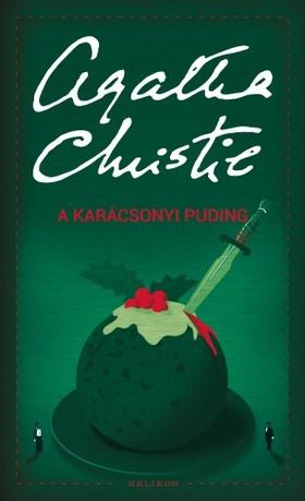 Agatha Christie - A karácsonyi puding [eKönyv: epub, mobi]
