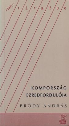 Bródy András - Kompország ezredfordulója [antikvár]