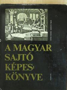 Dersi Tamás - A magyar sajtó képeskönyve (dedikált példány) [antikvár]