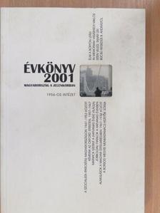 B. Bernát István - Magyarország a jelenkorban évkönyv 2001 [antikvár]