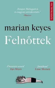 Marian Keyes - Felnőttek