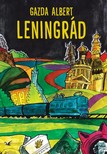 Gazda Albert - Leningrád [eKönyv: epub, mobi]