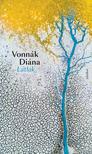 Vonnák Diána - Látlak