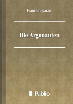 Grillparzer, Franz - Die Argonauten [eKönyv: pdf, epub, mobi]