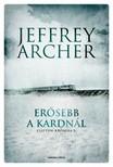 Jeffrey Archer - Erősebb a kardnál - Clifton-krónika 5. [eKönyv: epub, mobi]