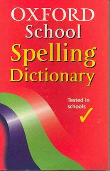 Oxford School Spelling Dictionary [antikvár]