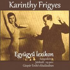 Karinthy Frigyes - Együgyű lexikon hangoskönyv