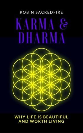 Sacredfire Robin - Karma and Dharma [eKönyv: epub, mobi]