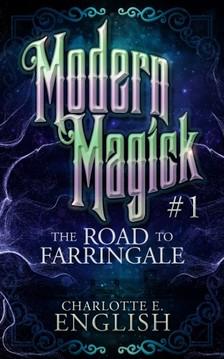 English Charlotte E. - The Road to Farringale [eKönyv: epub, mobi]