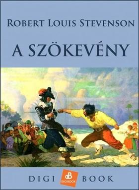 ROBERT LOUIS STEVENSON - A szökevény [eKönyv: epub, mobi]