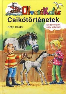 Katja Reider - CSIKÓTÖRTÉNETEK - OLVASÓ KALÓZ